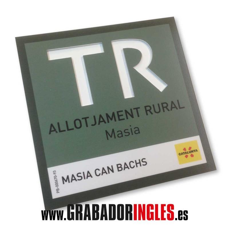 Placa Allotjament Rural TR - Placa ALLOTJAMENT RURAL según normativa de la Generalitat de Catalunya